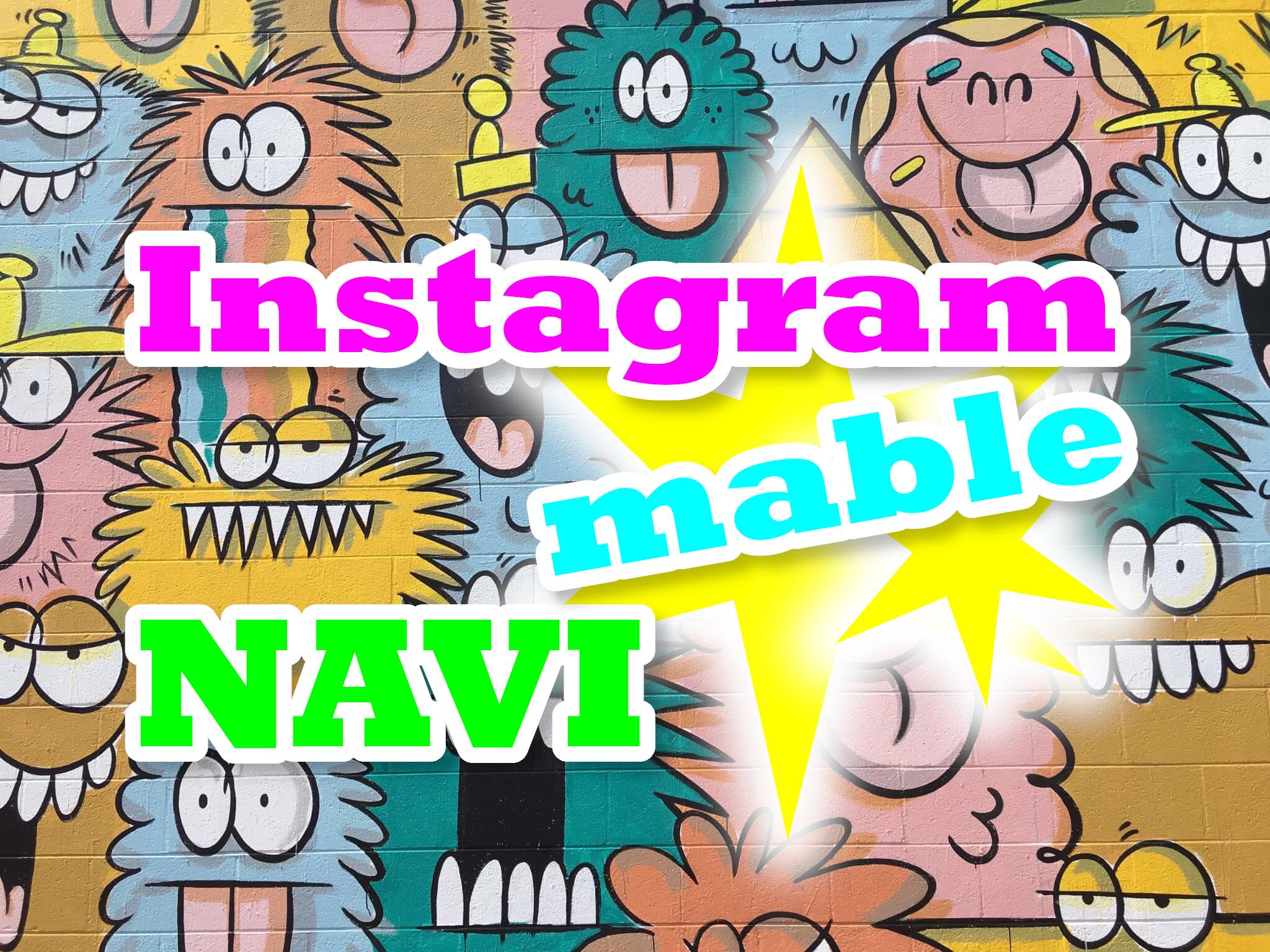 Instagrammable NAVI
